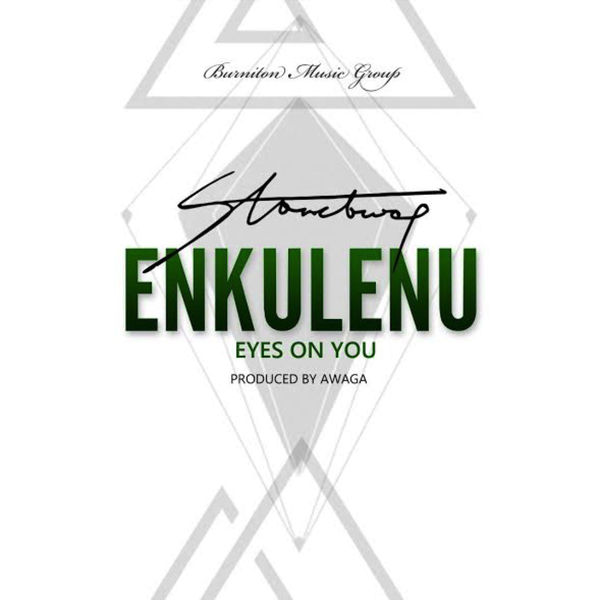 Stonebwoy – Enkulenu Eyes on You