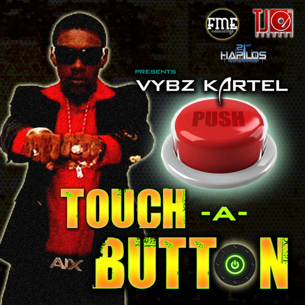 Vybz Kartel – Touch a Button