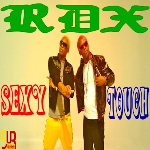 RDX – Sexy Touch