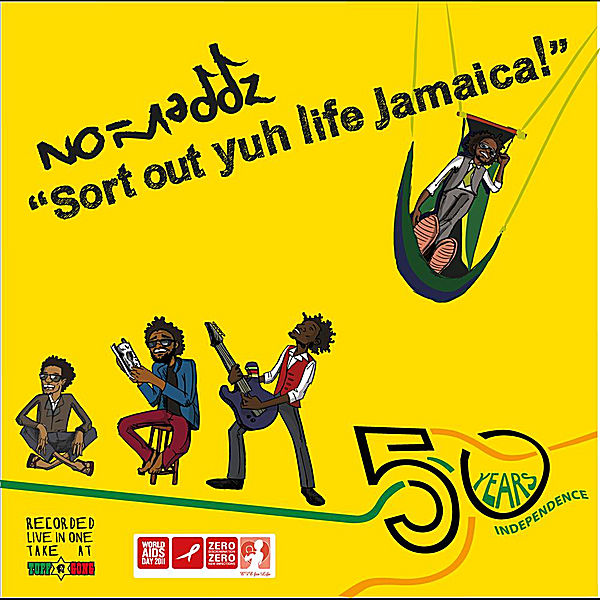 No-Maddz – Sort Out Yuh Life Jamaica
