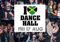 I Love Dancehall – 17th August