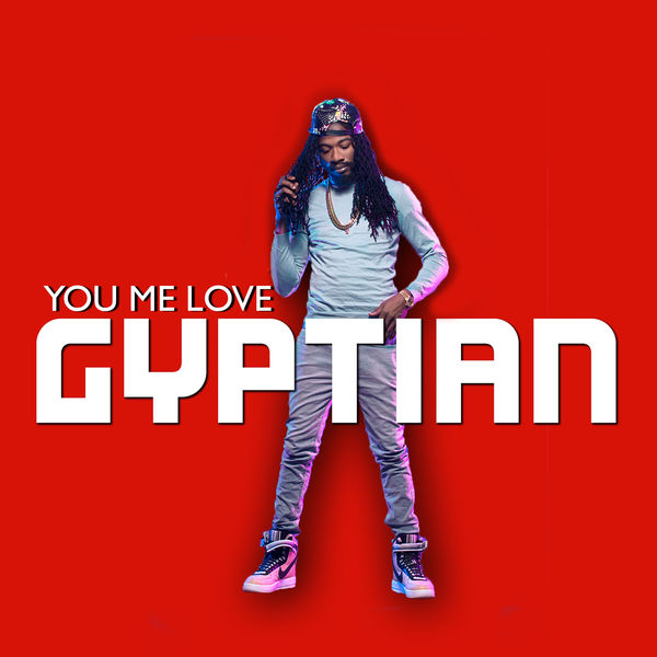 Gyptian – You Me Love (Instrumental)