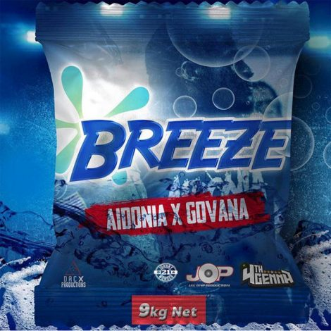 Aidonia & Govana – Breeze