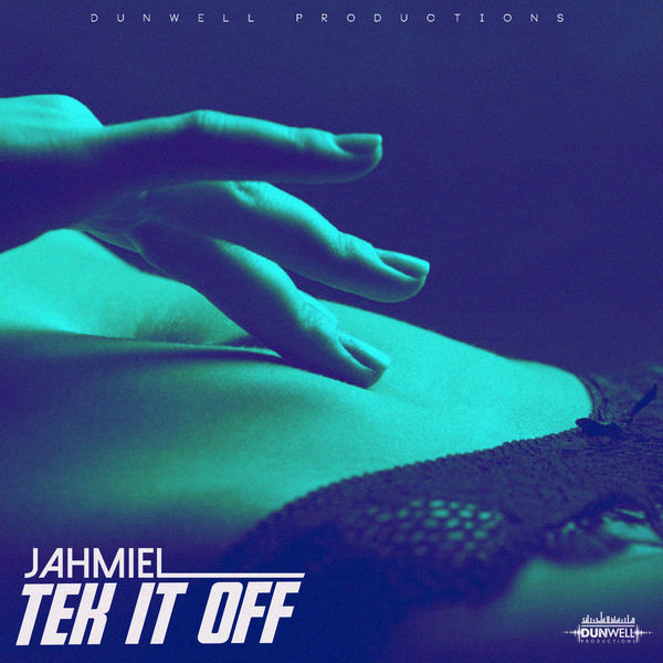 Jahmiel – Tek It Off