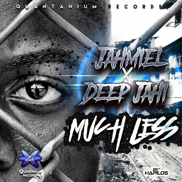 Jahmiel & Deep Jahi – Much Less