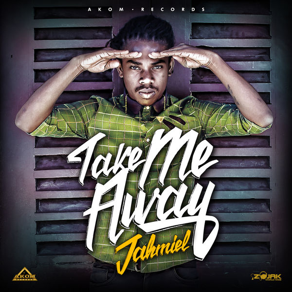 Jahmiel – Take Me Away