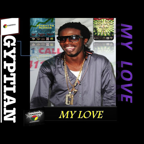 Gyptian – My Love