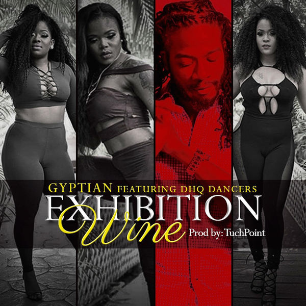 Gyptian – Exhibition Wine (feat. Dhq Dancers)