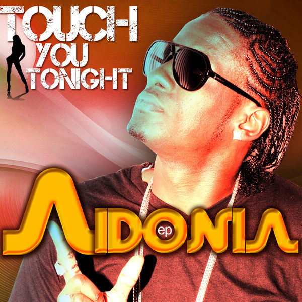 Aidonia – Touch You Tonight