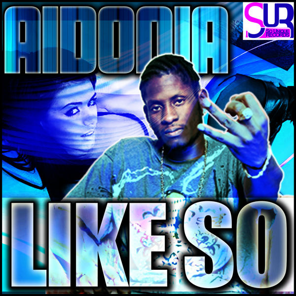 Aidonia – Like So (Raw Version)