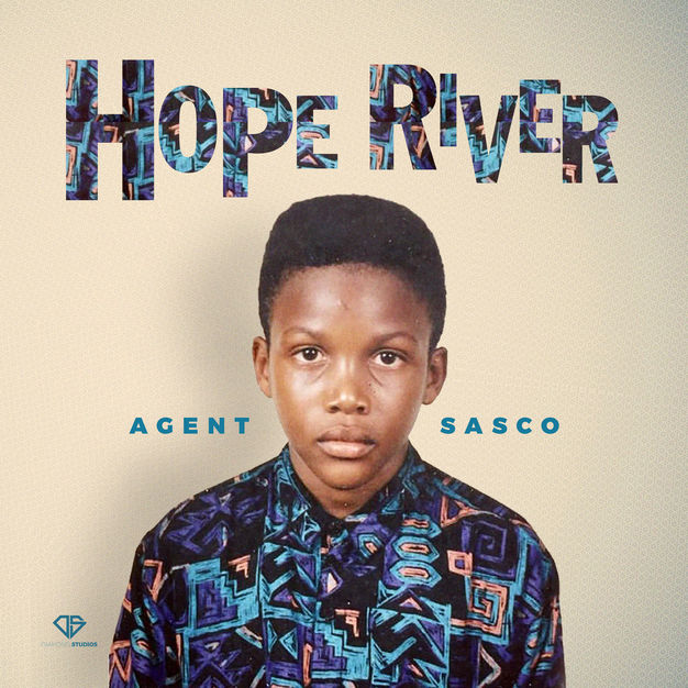 Hope River (Album) by Agent Sasco (Assassin)