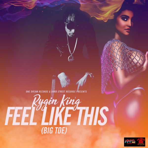 Rygin King – Feel Like This ( Big Toe)