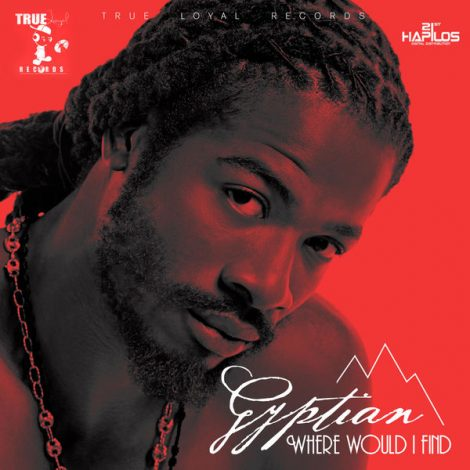 Gyptian – Where Would I Find