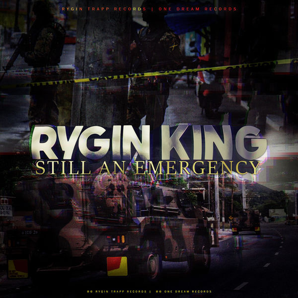 Rygin King – Still an Emergency