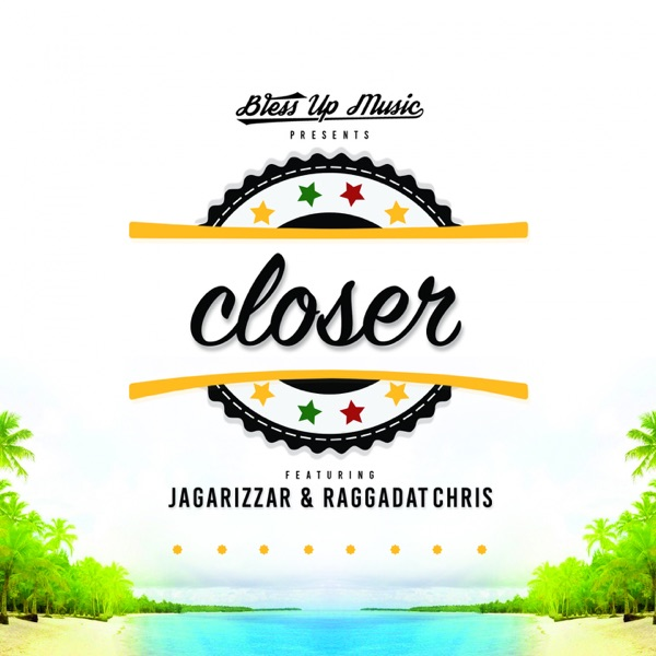 Jagarizzar & Raggadat Chris – Closer