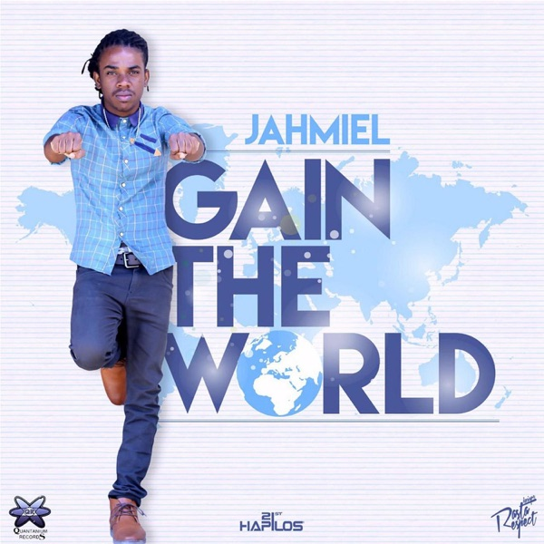 Jahmiel – Gain the World