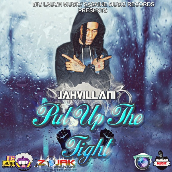 Jahvillani – Put up the Fight